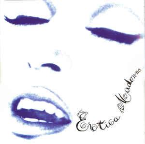 Виниловые пластинки Madonna EROTICA (180 Gram/Gatefold)