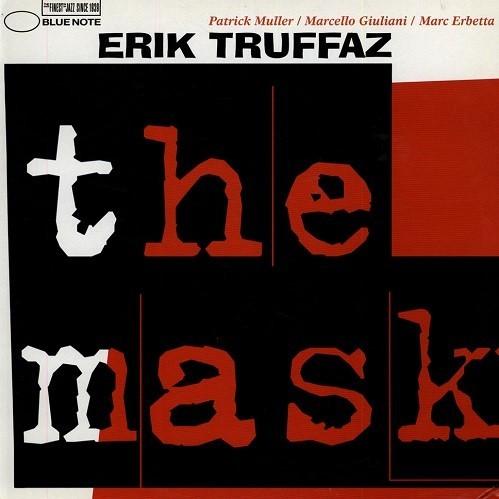 Виниловые пластинки Erik Truffaz THE MASK (180 Gram)