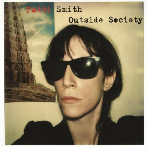 Виниловые пластинки Patti Smith OUTSIDE SOCIETY (BEST OF) (180 Gram) managment accounting in a society undergoing structural change loc362