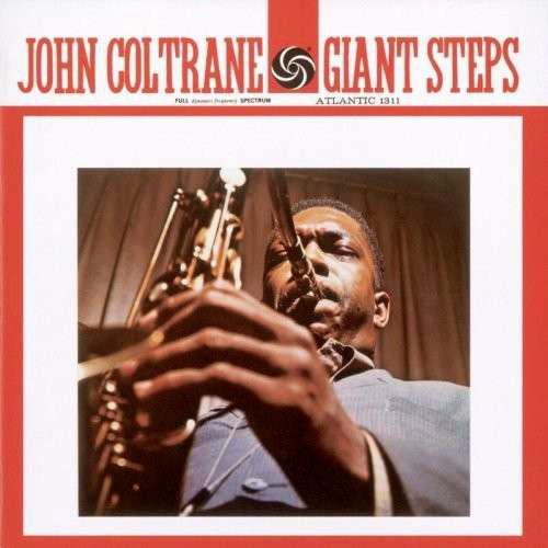 Виниловые пластинки John Coltrane GIANT STEPS (180 Gram)