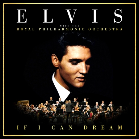 Виниловые пластинки Elvis Presley & The Royal Philharmonic Orchestra IF I CAN DREAM (2LP+CD/Box set/180 Gram) виниловые пластинки elvis presley elvis gold the original hits 180 gram remastered gatefold