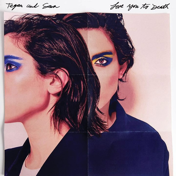 Виниловые пластинки Tegan and Sara LOVE YOU TO DEATH (140 Gram colored vinyl) sara bareilles sara bareilles the blessed unrest 2 lp