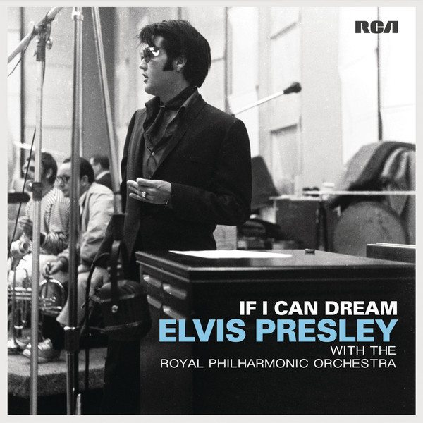 Виниловые пластинки Elvis Presley & The Royal Philharmonic Orchestra IF I CAN DREAM (180 Gram/Gatefold) виниловые пластинки elvis presley elvis gold the original hits 180 gram remastered gatefold