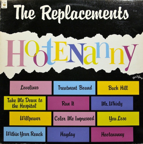 Виниловые пластинки The Replacements HOOTENANNY (Start your ear off right) bow 929054