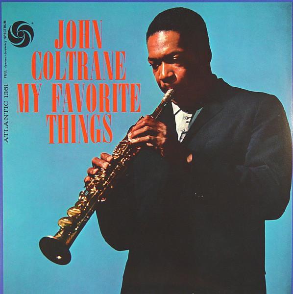 Виниловые пластинки John Coltrane MY FAVORITE THINGS (180 Gram) виниловые пластинки john cale fear 180 gram